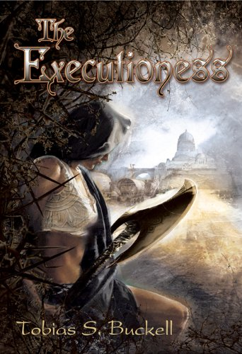 THE EXECUTIONESS: Buckell, Tobias S.
