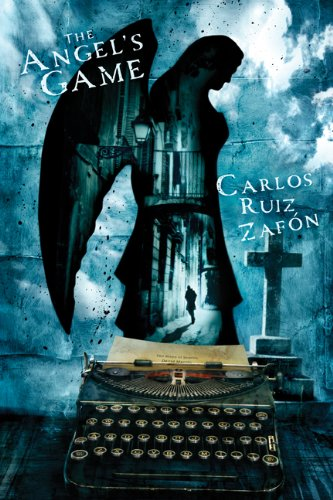 The Angel's Game: Zafon, Carlos Ruiz