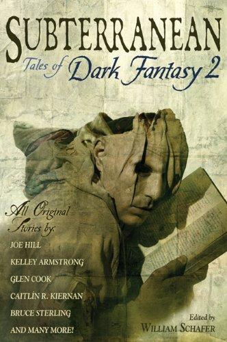 SUBTERRANEAN: TALES OF DARK FANTASY 2: Schafer, William.