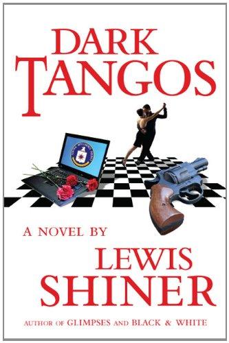 DARK TANGO: Shiner, Lewis.