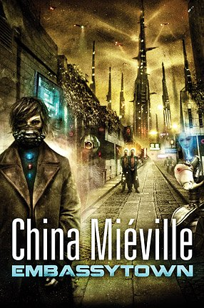 Embassytown: Mieville, China