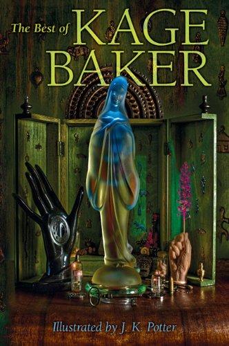The Best of Kage Baker: Kage Baker