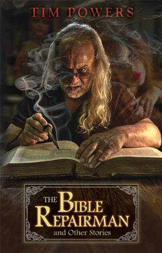 The Bible Repairman and Other Stories: Powers, Tim