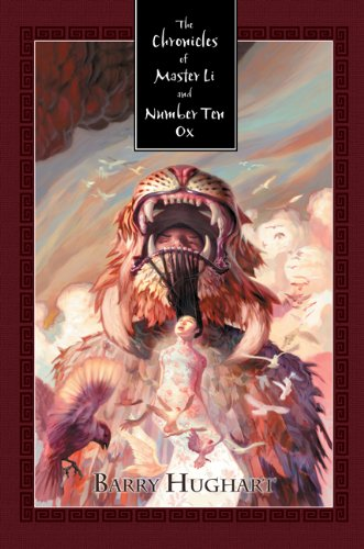 9781596064553: The Chronicles of Master Li and Number Ten Ox
