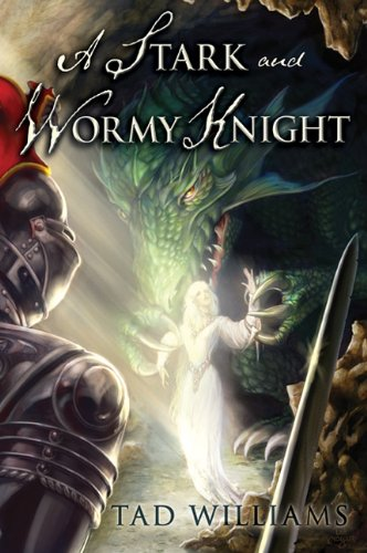 9781596064614: A Stark and Wormy Knight