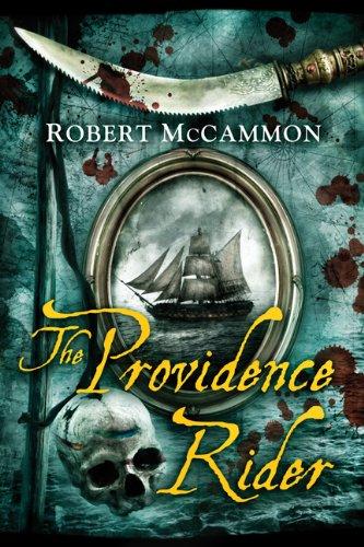 THE PROVIDENCE RIDER: McCammon, Robert.