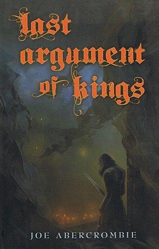 Last Argument of Kings (Signed): Abercrombie, Joe