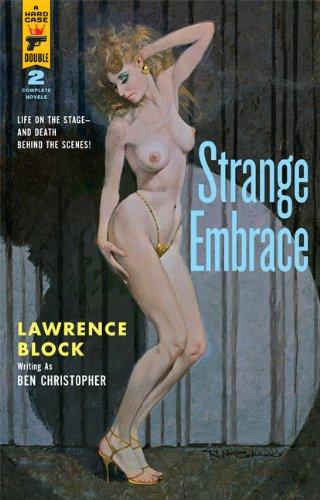 9781596064898: Strange Embrace/69 Barrow Street (A Hard Case Double)