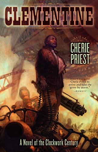 Clementine: Cherie Priest