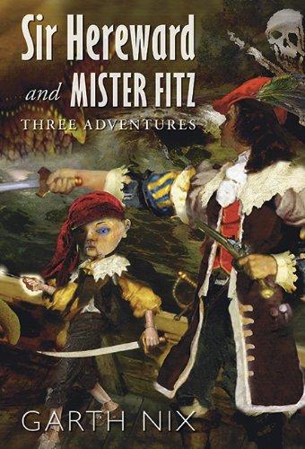 9781596065000: Sir Hereward and Mister Fitz