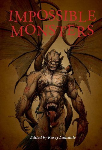 Impossible Monsters: Lansdale, Kasey