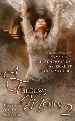 A Fantasy Medley 2: Tanya Huff; Sean