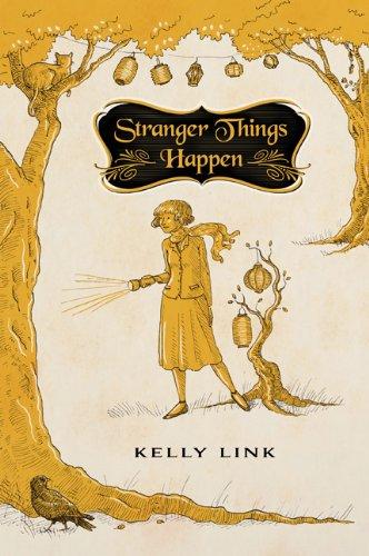 STRANGER THINGS HAPPEN: Link, Kelly