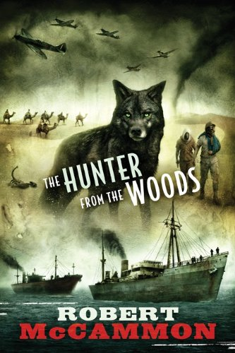 9781596065369: The Hunter from the Woods