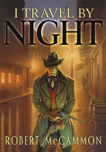 I Travel by Night (9781596065376) by Robert McCammon