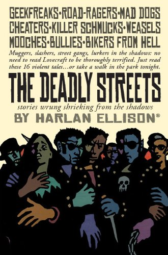 The Deadly Streets: Ellison, Harlan