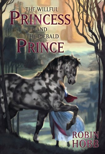 9781596065444: The Willful Princess and the Piebald Prince