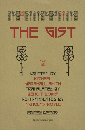 The Gist [Advance Uncorrected Proof]