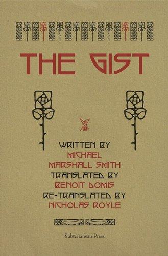 THE GIST: Smith, Michael Marshall.