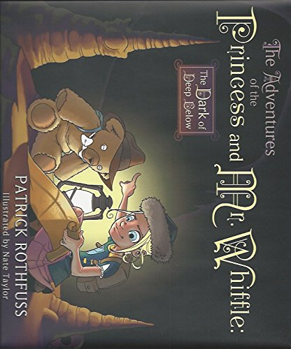 9781596066205: The Adventures Of The Princess And Mr. Whiffle; The Dark Of Deep Below: Signed Limited