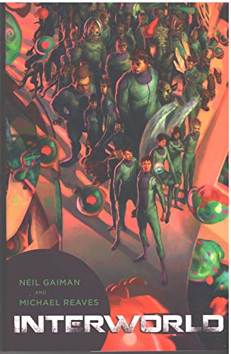 Interworld: Neil Gaiman; Michael Reaves - SIGNED BY BOTH, LIMITED EDITION
