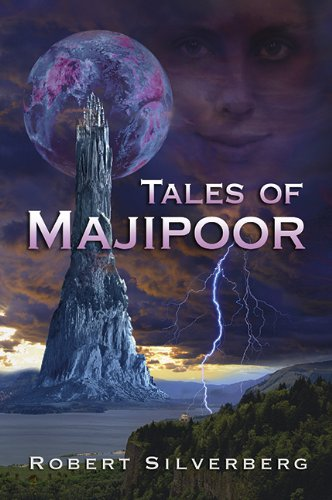 Tales of Majipoor: Robert Silverberg