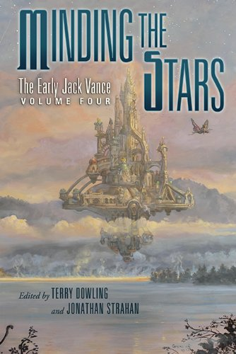 9781596066458: Minding the Stars: The Early Jack Vance Volume 4