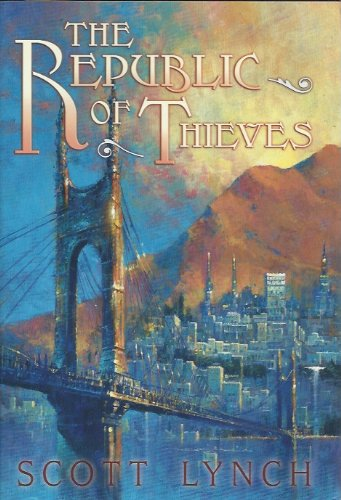 9781596066656: The Republic of Thieves