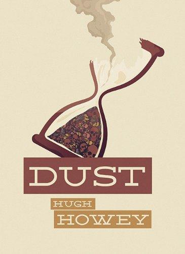 Dust: Hugh Howey