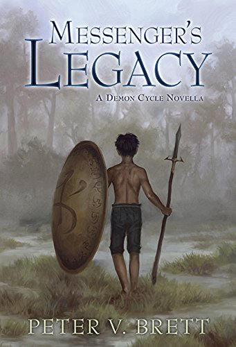 9781596066984: Messenger's Legacy: A Demon Cycle Novella