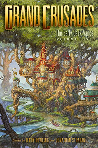 9781596067103: Grand Crusades: The Early Jack Vance Volume Five