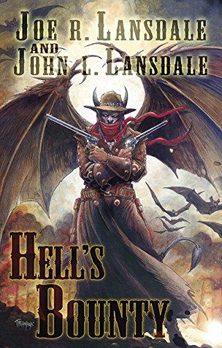 Hell's Bounty: Joe R Lansdale;