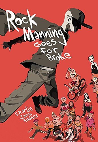 Cover of the book, Rock Manning Goes for Broke.