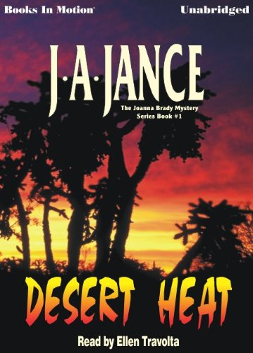 Desert Heat by J.A. Jance, (JoAnna Brady Series, Book 1) from Books In Motion.com: J. A. Jance