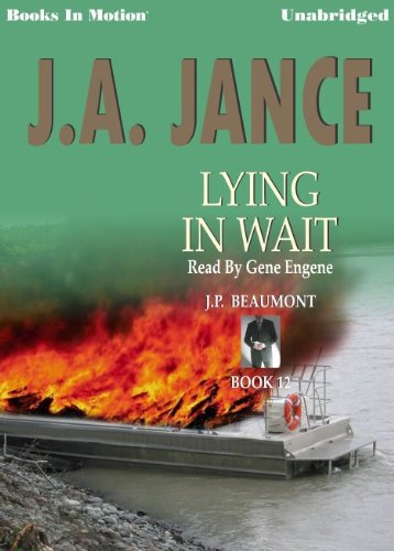 9781596071735: Lying in Wait by J.A. Jance, (J.P. Beaumont Series, Book 12) from Books In Motion.com