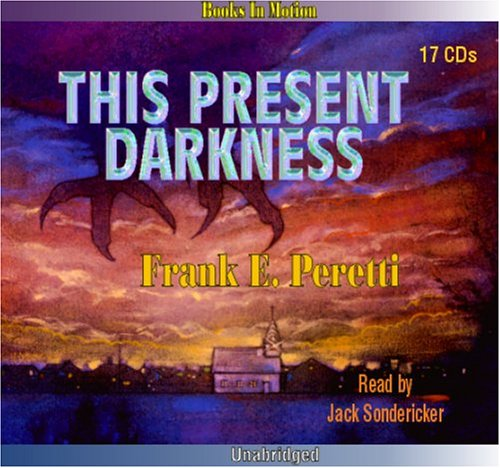 9781596072060: The Present Darkness by Frank Peretti from Books In Motion.com