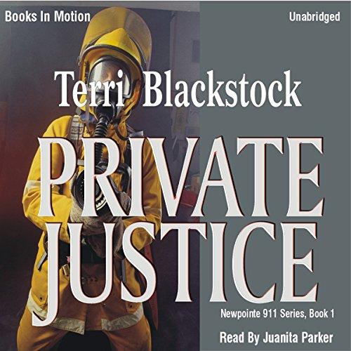 9781596072275: Private Justice, Newpointe 911 Series, Book 1