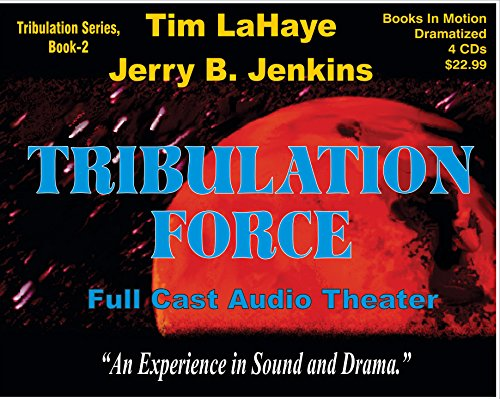 9781596073210: TRIBULATION FORCE (Left Behind Dramatized series in Full Cast) (Book #2) [CD] by Tim LaHaye & Jerry B. Jenkins