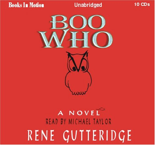 9781596074286: Boo Who by Rene Gutteridge, (Boo Series, Book 2) from Books In Motion.com