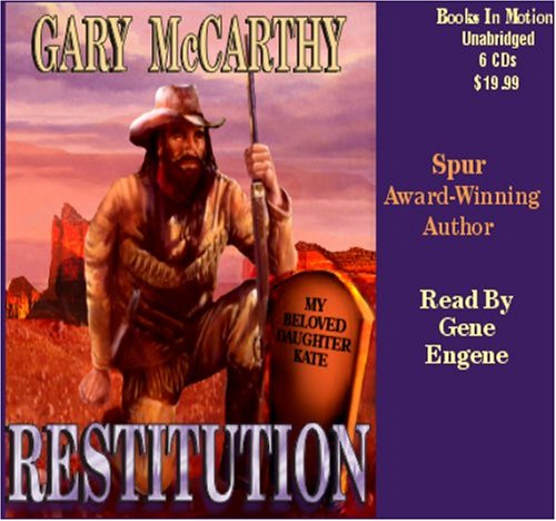 9781596074347: Restitution by Gary McCarthy from Books In Motion.com