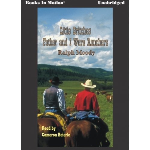 9781596075573: Father and I Were Ranchers [Unabridged MP3CD] by Ralph Moody