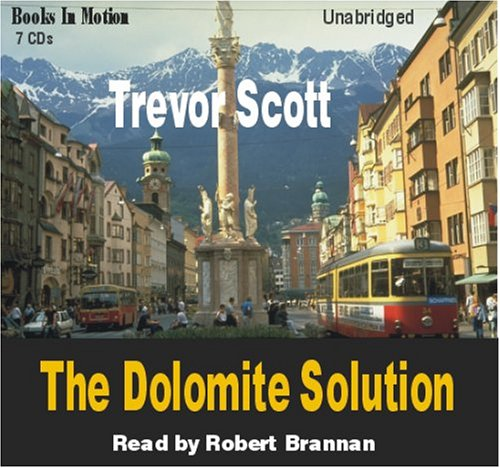 9781596076112: The Dolomite Solution by Trevor Scott (Jake Adams Series, Book 3) from Books In Motion.com