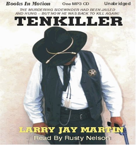 9781596076440: Tenkiller by Larry Jay Martin (Sheriff Ned Cody Series, Book 2) from Books In Motion.com