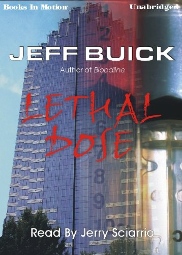 Lethal Dose by Jeff Buick from Books: Jeff Buick