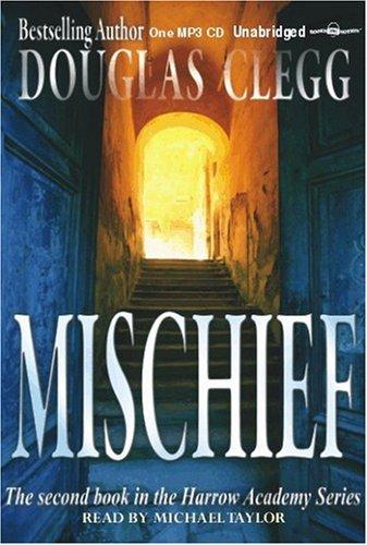 9781596077201: Mischief (Unabridged)