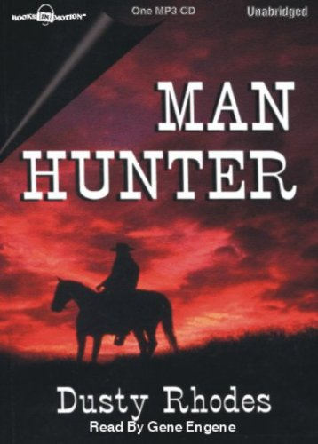Man Hunter by Dusty Rhodes from Books In Motion.com (9781596077737) by Dusty Rhodes