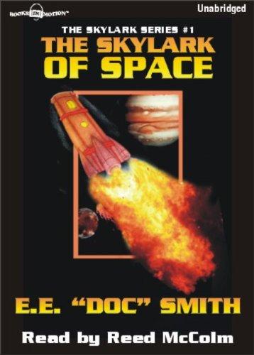 9781596078697: The Skylark of Space by E.E. Doc Smith (Skylark Series, Book 1) from Books In Motion.com