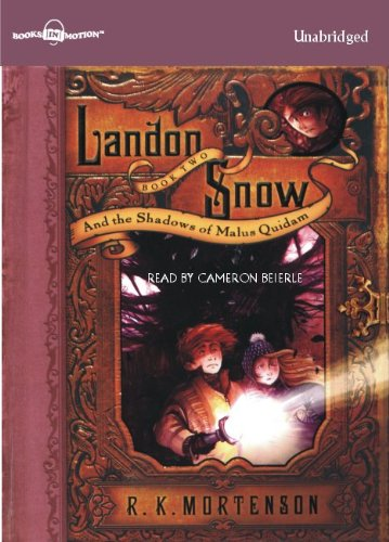 9781596078727: The Shadows of Malus Quidam by R.K. Mortenson, (Landon Snow Series, Book 2) from Books In Motion.com