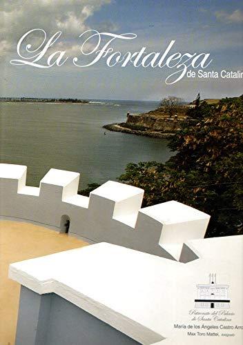 9781596081536: La Fortaleza de Santa Catalina