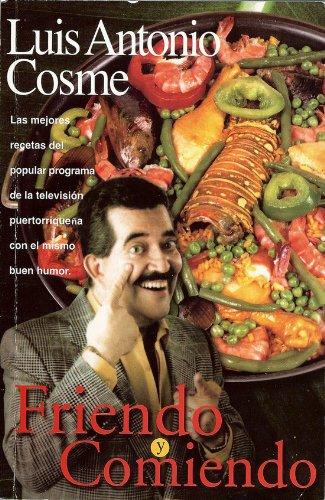 9781596085848: Friendo y Comiendo (Spanish Edition)